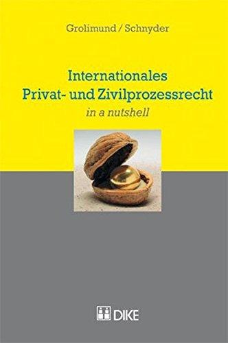 9783037513422: Internationales Privat- und Zivilprozessrecht (in a nutshell). by Grolimund, ...