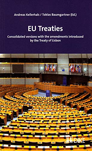 9783037514337: Eu Treaties: Consolidated Versions with the Amendments Introduced by the Treaty of Lisbon