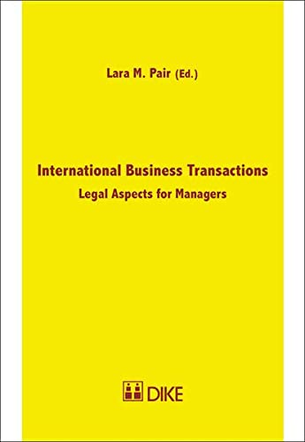 9783037515488: International Business Transactions: Legal Aspects for Managers