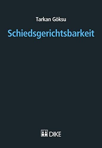 9783037515792: Schiedsgerichtsbarkeit by Göksu, Tarkan