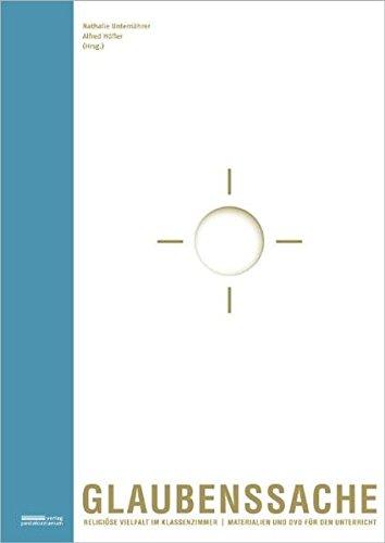 9783037550694: Glaubenssache. Religiöse Vielfalt im Klassenzimmer: Materialien und DVD für den Unterricht