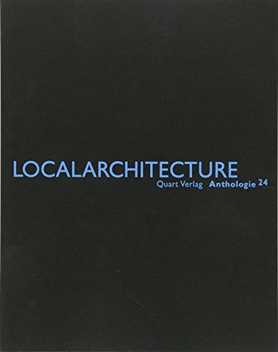 9783037610671: Localarchitecture: Anthologie 24 (English and German Edition)