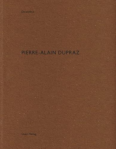9783037611043: Pierre-Alain Dupraz (De Aedibus)