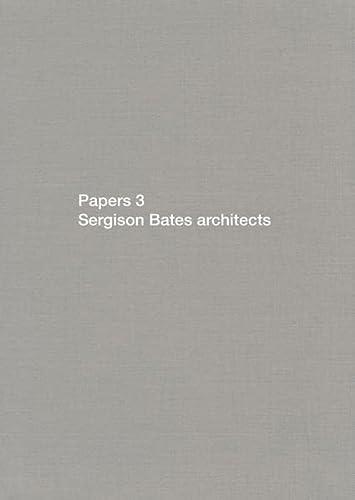 9783037611074: Papers: Bk.3: Sergison Bates Architects