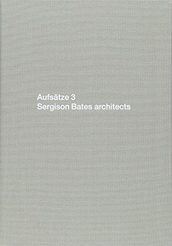 9783037611258: Aufsätze 3: Sergison Bates Architects: Bk.3