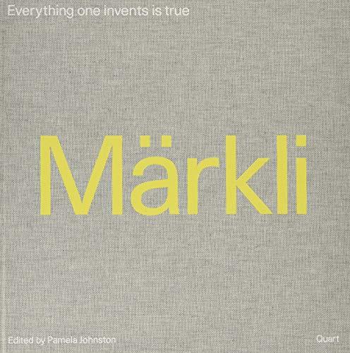 Peter Märkli: Everything One Invents Is True: Pamela Johnston