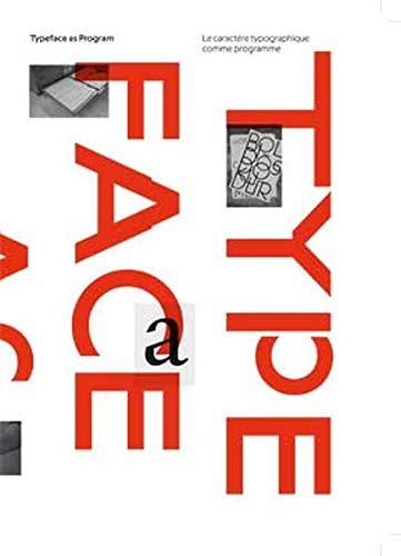 9783037640722: Typeface as Program / Le caractere typographique comme programme