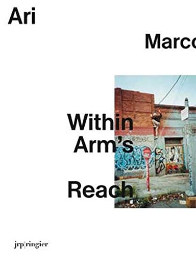 9783037640746: Ari Marcopoulos: Within Arm's Reach