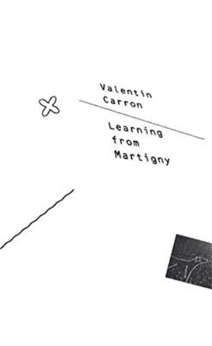 9783037640951: Valentin Carron: Learning from Martigny