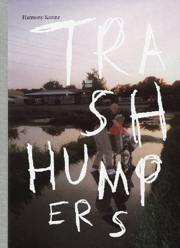 9783037641163: Harmony Korine: The Trash Humpers