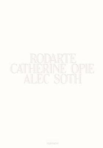 Rodarte, Catherine Opie, Alec Soth: John Kelsey