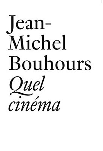 9783037641392: Jean-Michel Bouhours: Quel Cinema (French Edition)