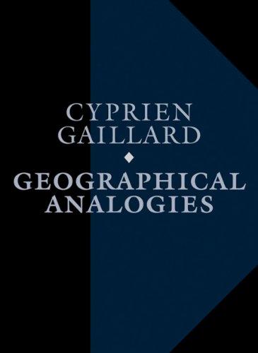 9783037641484: Cyprien Gaillard: Geographical Analogies