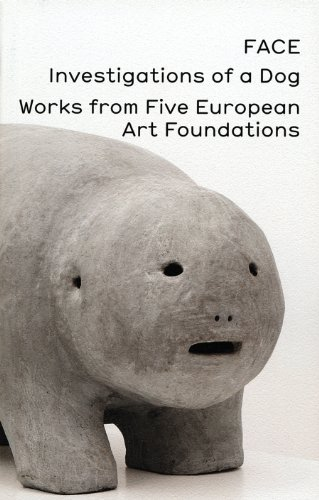 9783037641712: FACE, Investigations of a Dog: Works from Five European Art Foundations