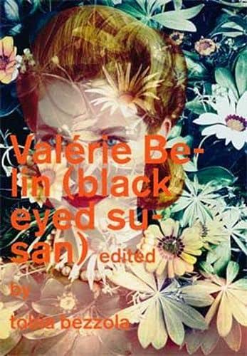 Valérie Belin: Black Eyed Susan: Bezzola, Tobia