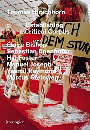 9783037641859: Thomas Hirschhorn: Establishing a Critical Corpus
