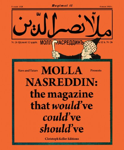 9783037642122: Slavs and Tatars Presents Molla Nasreddin: 26 (Christoph Keller Editions)