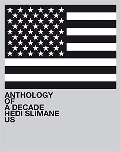 9783037642214: Hedi Slimane: Anthology of a Decade, USA