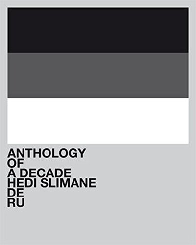 9783037642245: Hedi Slimane: Anthology of a Decade, Europa