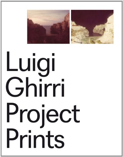 Luigi Ghirri: Project Prints (English and Italian Edition): Luigi Ghirri