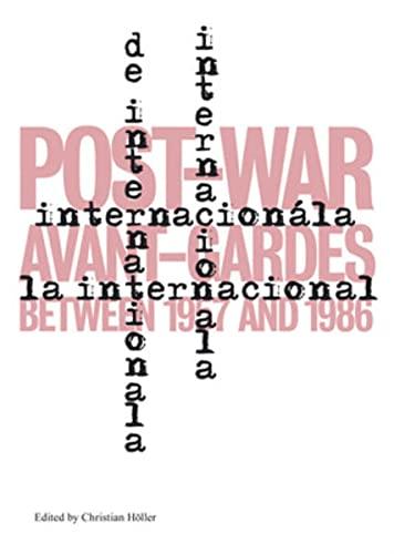 9783037643112: L'Internationale: Post-War Avant-Gardes Between 1957 and 1986