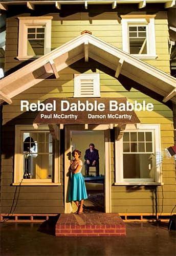 9783037643365: Paul Mccarthy & Damon Mccarthy - Rebel Dabble Babble