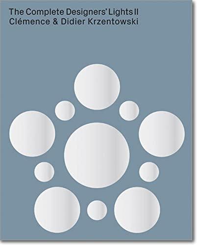 9783037643563: The Complete Designers' Lights II: Catalogue Raisonné