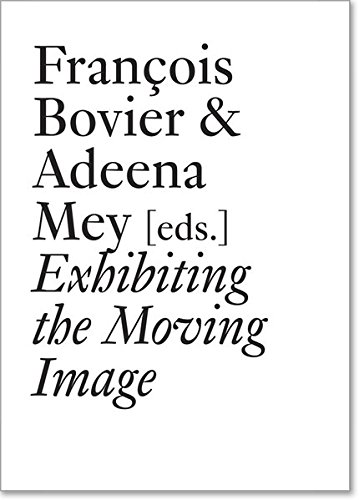 9783037643884: Exhibiting the Moving Image (Documents)