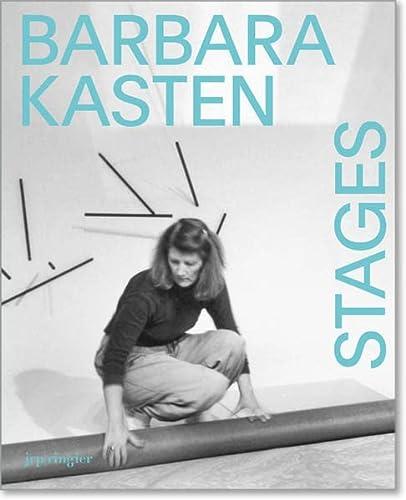 Barbara Kasten: Stages: Deschenes, Liz; Klein, Alex; Sorkin, Jenni