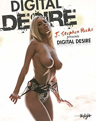Digital Desire: Hicks, J. Stephen