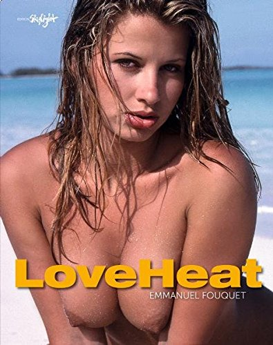 Love Heat: Foquet, Emanuel