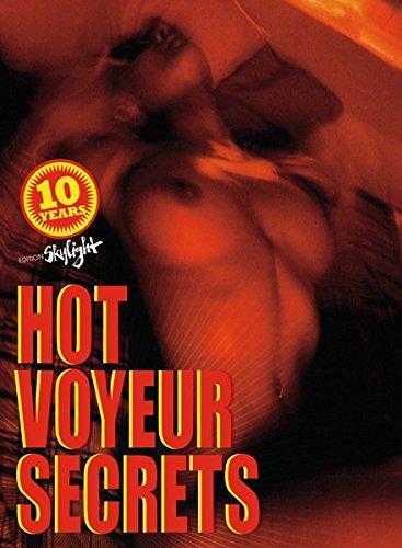 9783037666395: Hot Voyeur Secrets: Englisch-Deutsche Originalausgabe