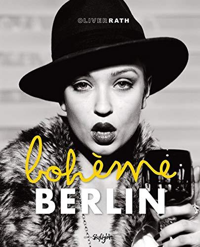 9783037666531: Berlin Boheme: Englisch-Deutsche Originalausgabe
