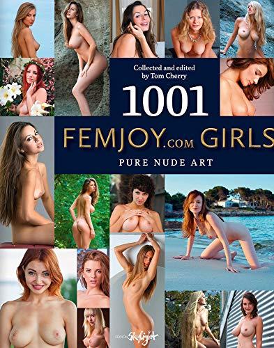 9783037666623: 1001 Femjoy.com Girls: Pure Nude Art. Collected and edited by Tom Cherry. Englisch/Deutsche Originalausgabe.