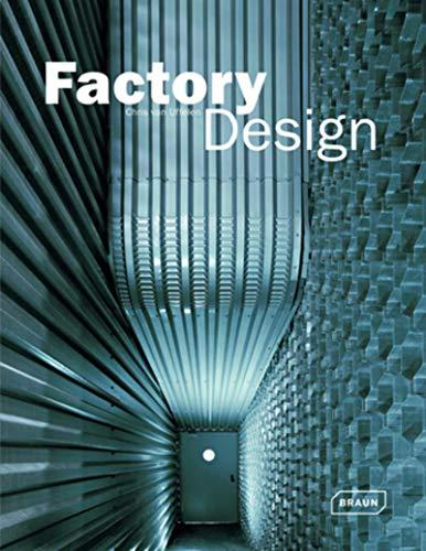 Factory Design: Uffelen, Chris Van