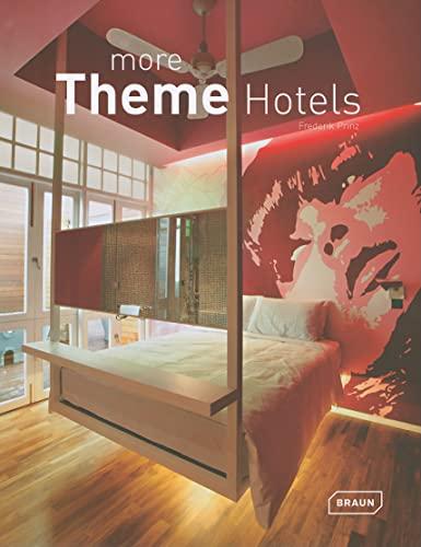 More Theme Hotels: Frederick Prinz