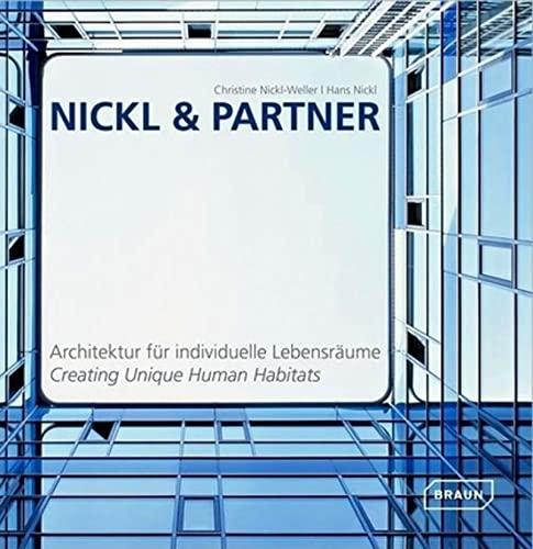 9783037680162: Nickl & Partner: Creating Unique Human Habitats