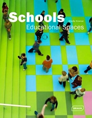 Schools - Educational Spaces: Sibylle Kramer
