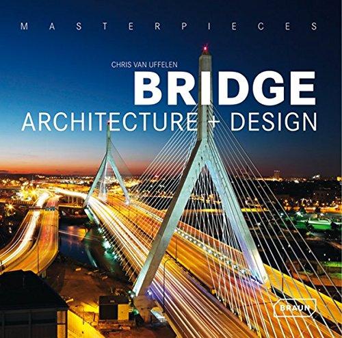 9783037680254: Masterpieces: Bridge Architecture and Design (Masterpiece Series)