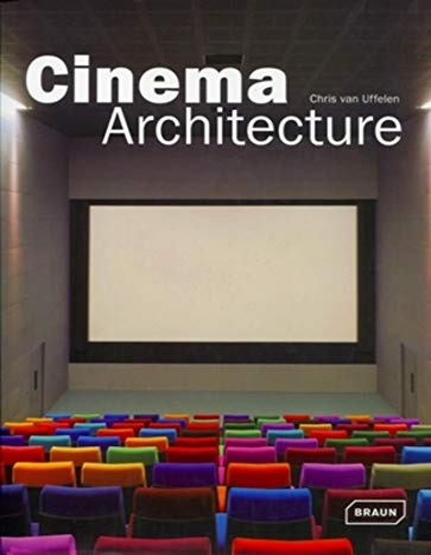 Cinema Architecture: Uffelen, Chris Van