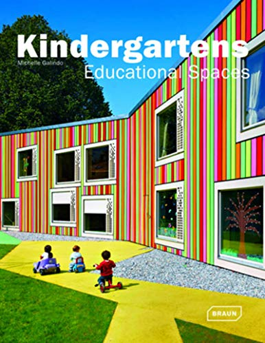 Kindergartens - Educational Spaces (Hardcover): Michelle Galindo