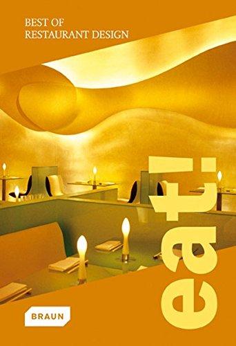 9783037680568: Eat! Best of Restaurant Design