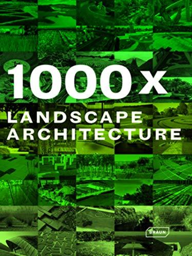 1000x Landscape Architecture: Braun Publishing AG (COR)