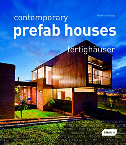 Contemporary Prefab Houses; Fertighäuser Dtsch.-Engl.-Französ.: Galindo, Michelle