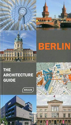 Berlin - The Architecture Guide: Updated (Architecture Guides): Hans Wolfgang Hoffmann, Philipp ...