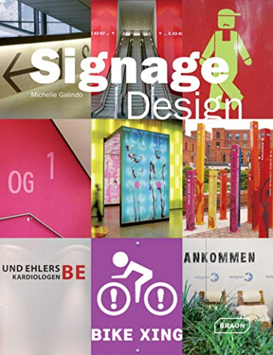 Signage Design (Architecture in Focus): Braun Publishing
