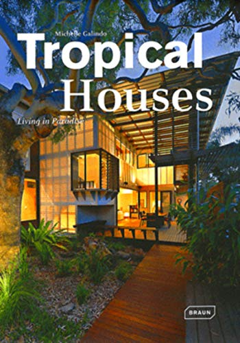 9783037680957: Tropical Houses: Living in Paradise