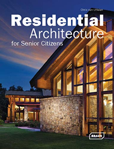 Residential Architecture for Senior Citizens.
