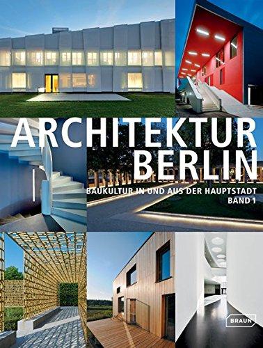 9783037681114: ARCHITEKTUR BERLIN, Vol. 1: Baukultur in und aus der Hauptstadt