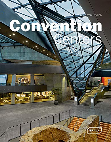Convention Centers (Masterpieces): Chris van Uffelen